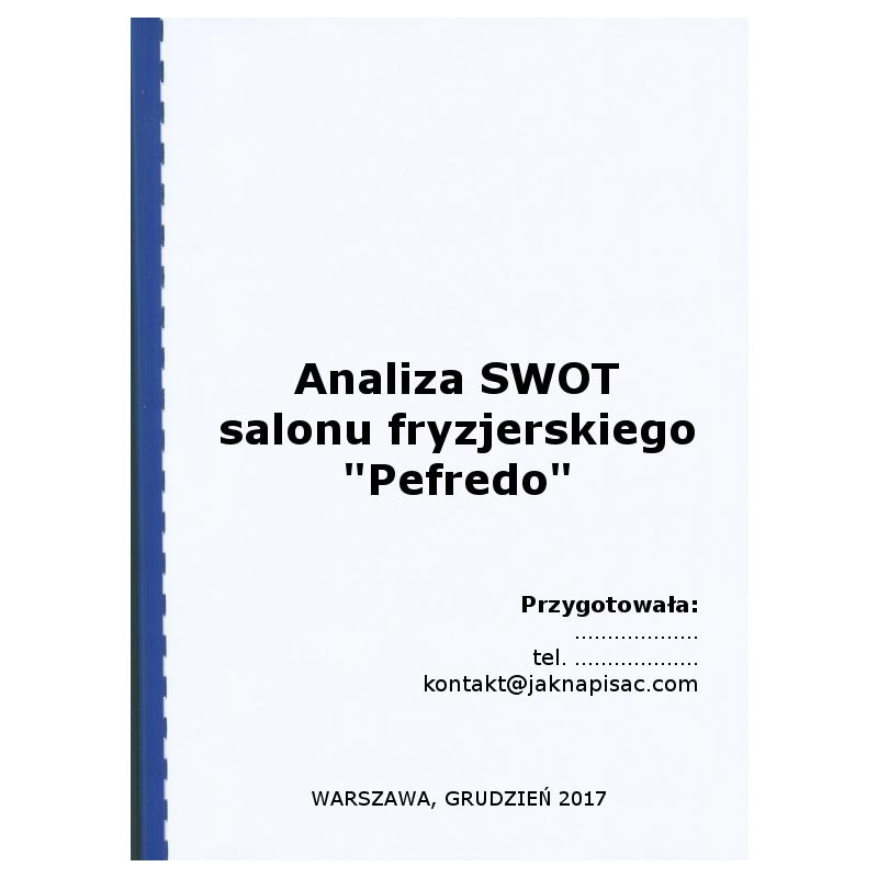 """Analiza SWOT salonu fryzjerskiego """"Pefredo"""""""