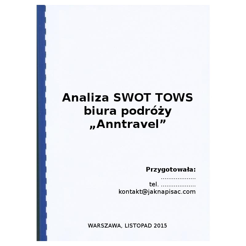 """Analiza SWOT TOWS biura podróży """"Anntravel"""""""
