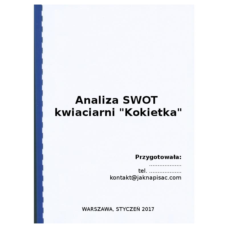 """Analiza SWOT kwiaciarni """"Kokietka"""""""