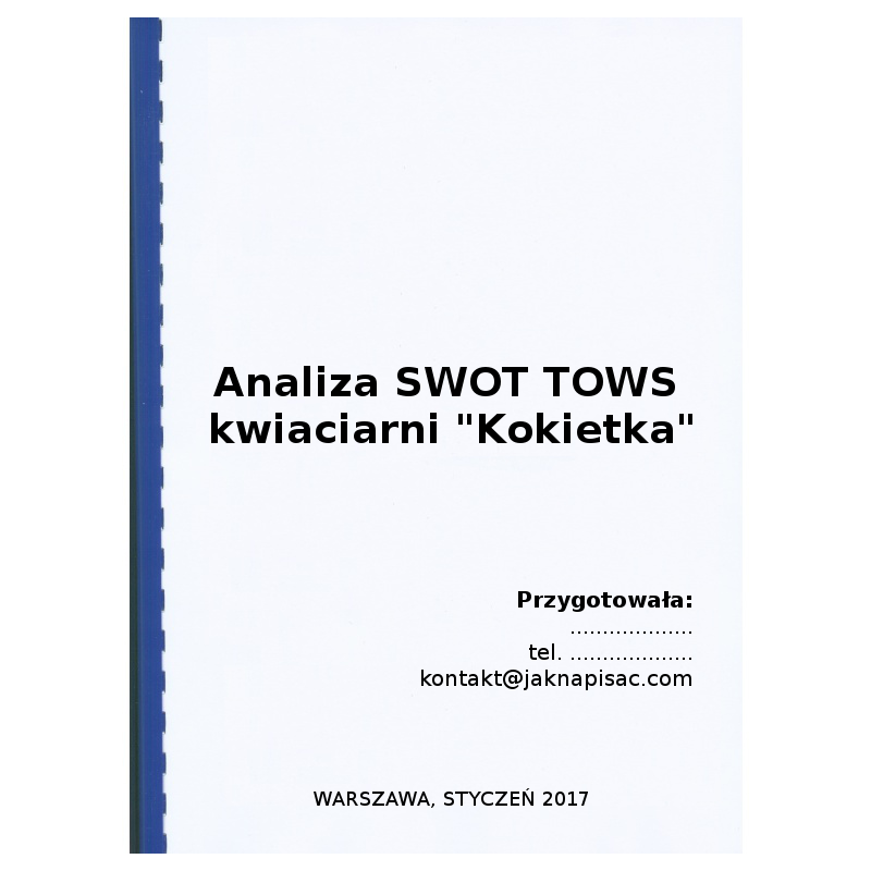 "Analiza SWOT TOWS kwiaciarni ""Kokietka"""