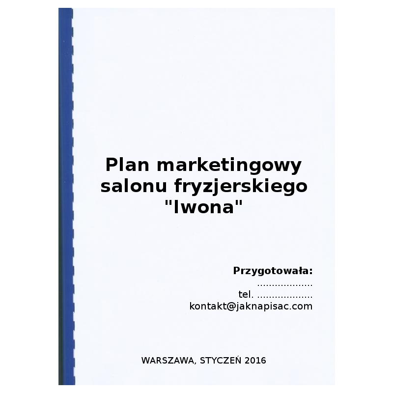 """Plan marketingowy salonu fryzjerskiego """"Iwona"""""""