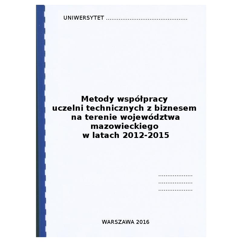 Rozdział metodologiczny w pracy magisterskiej pt. Metody współpracy uczelni technicznych z biznesem