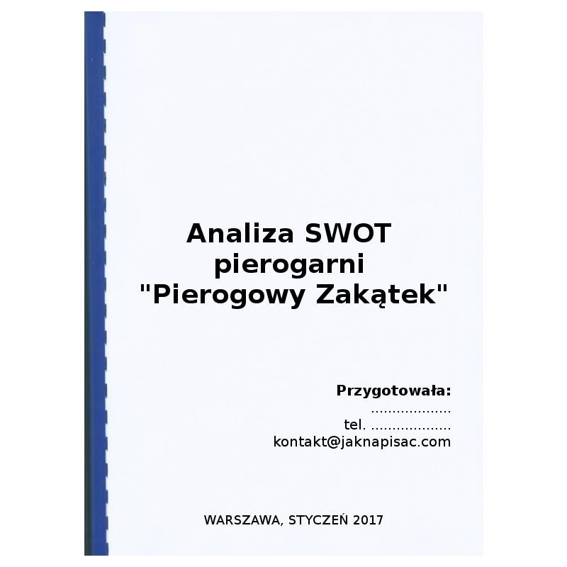 """Analiza SWOT pierogarni """"Pierogowy Zakątek"""""""