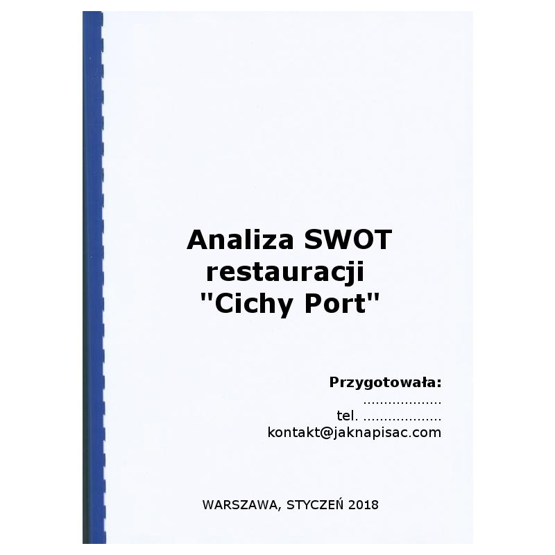 """Analiza SWOT restauracji """"Cichy Port"""""""