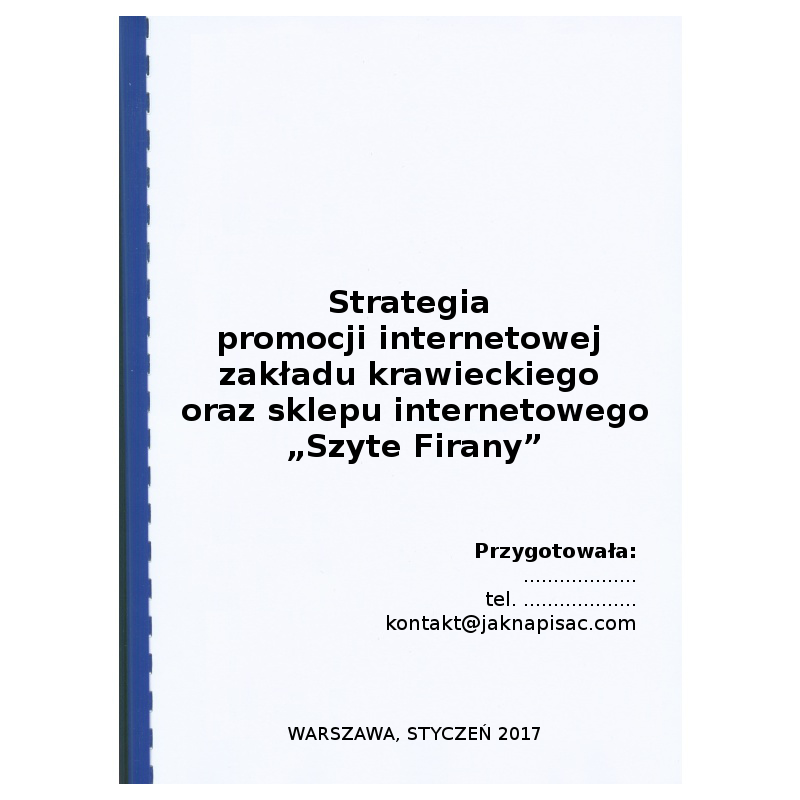 """Strategia promocji internetowej zakładu krawieckiego oraz sklepu internetowego """"Szyte Firany"""""""