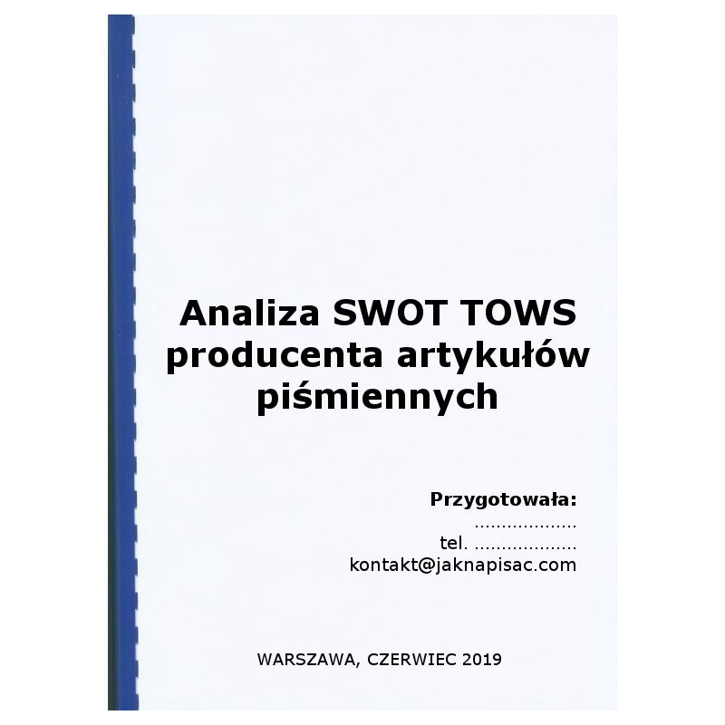Analiza SWOT TOWS producenta artykułów piśmiennych