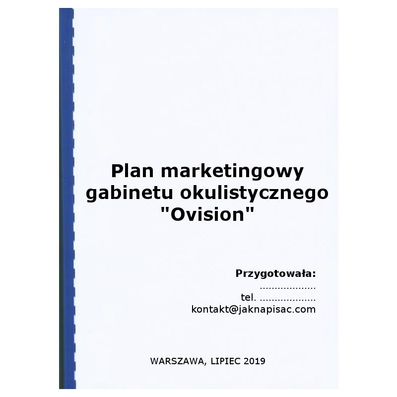 """Plan marketingowy gabinetu okulistycznego """"Ovision"""""""