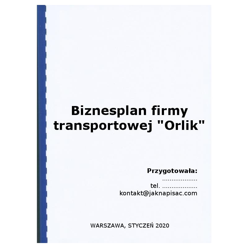 """Biznesplan firmy transportowej """"Orlik"""""""