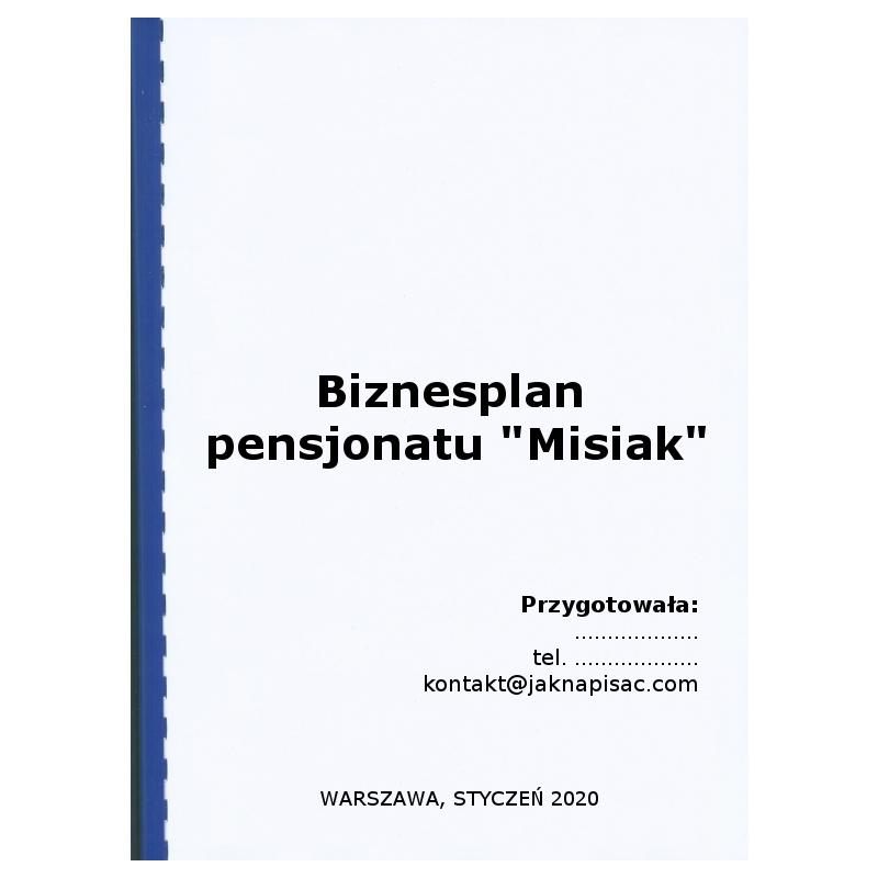 """Biznesplan pensjonatu """"Misiak"""""""