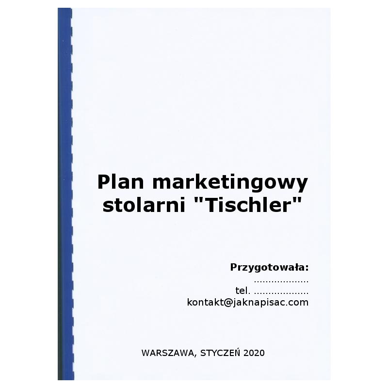 "Plan marketingowy stolarni ""Tischler"""