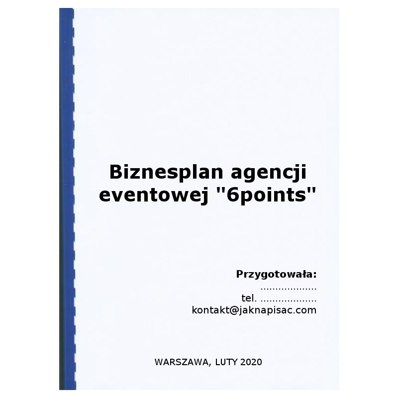 Biznesplan agencji eventowej 6points