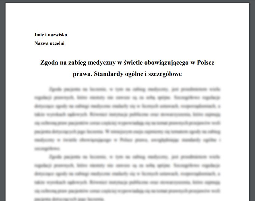 Zgoda na zabieg medyczny w świetle obowiązującego w Polsce prawa. Standardy ogólne i szczegółowe