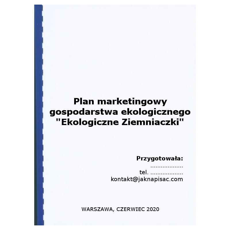 Plan marketingowy gospodarstwa ekologicznego Ekologiczne Ziemniaczki