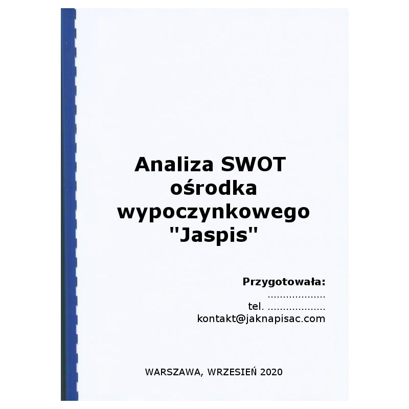 Analiza SWOT ośrodka wypoczynkowego Jaspis