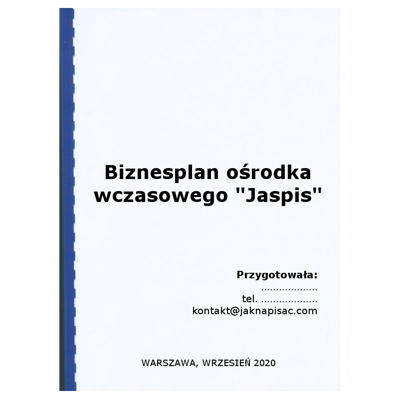 Biznesplan ośrodka wczasowego Jaspis