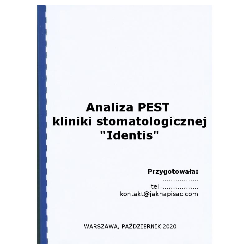 Analiza PEST kliniki stomatologicznej Identis